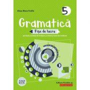 Gramatică 2020 - Fișe de lucru (pe lecții și unități de învățare cu itemi și teste de evaluare) - Clasa a V-a