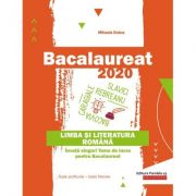 Bacalaureat 2020. Limba și literatura română. Învață singur! Teme de lucru pentru bacalaureat. Toate profilurile – toate filierele