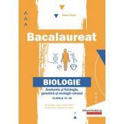 Bacalaureat 2020 - Anatomie și fiziologie, genetică și ecologie umană - Clasele XI-XII