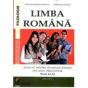 Limba romana. Manual pentru studentii straini din anul pregatitor. Nivel A1-A2 (editia a III-a) Cristina-Valentina Dafinoiu