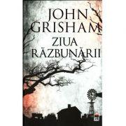 Ziua razbunarii, John Grisham