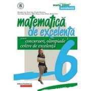 Matematică de excelenţă pentru concursuri, olimpiade şi centre de excelenţă - Clasa a VI-a