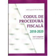 Codul de Procedura fiscala 2018 - 2020, Atualizat pana la data de 15 februarie 2020