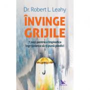 Învinge grijile, Dr. Robert L. Leahy