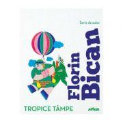 Tropice tâmpe, Florin Bican