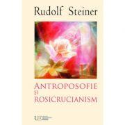 Cunoasterea lui Hristos. Antroposofie si rosicrucianism. Evanghelia lui Ioan.