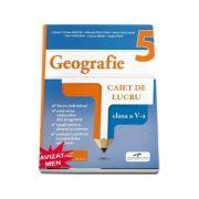 Geografie. Caiet de lucru. Clasa a V-a