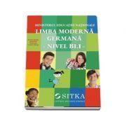 Limba moderna Germana, nivel b1. 1. Manual pentru clasa a VII-a - Stefanie Dengler