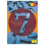 Matematică. Cartea elevului. Clasa a VII-a.