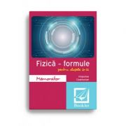 Memorator de fizică – formule pentru clasele 6-12