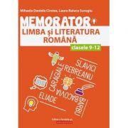 Memorator de limba şi literatura română pentru clasele IX-XII