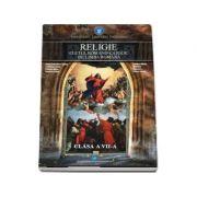 Religie, cultul ortodox. Manual pentru clasa a VII-a