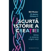 Scurtă istorie a creației, Știința și căutarea originii vieții, Bill Mesler, H. James Cleaves II