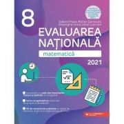 Matematica. Evaluarea Nationala 2021. Clasa a VIII-a - Gheorghe Iurea, Dorel Luchian, Gabriel Popa, Adrian Zanoschi