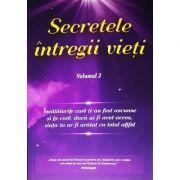 Secretele întregii vieţi (vol. 2) - Elena Iuliana Neagu, John Yorgos