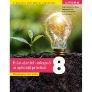 Educatie tehnologică, manual pentru clasa a 8-a, Gabriela Carmen Neagu, Georgeta Prica, Daniela Frangopol, Violeta Bodiu