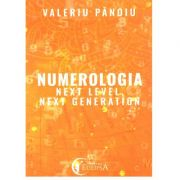 Numerologia. Next Level, Next Generation de Valeriu Pănoiu