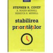 Stabilirea prioritatilor, Stephen Covey