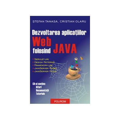 Dezvoltarea aplicatiilor Web folosind JAVA
