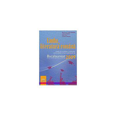 Bacalaureat 2009 limba si literatura romana modele de rezolvare a subiectelor pentru proba scrisa a examenului
