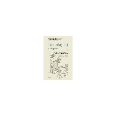 Tara mlastina si alte poeme in traducerea lui Dan Sociu, ilustratii de Tudor Jebeleanu