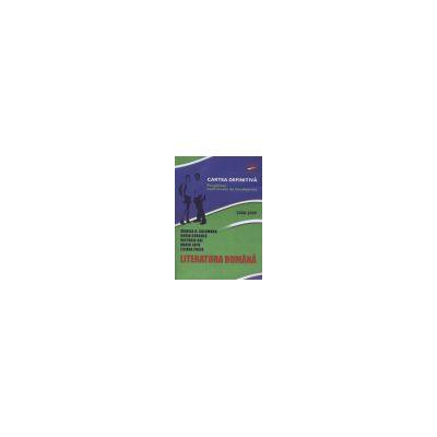 Bacalaureat 2008-2009. Literatura Romana (Cartea definitiva a pregatirii examenului de bacalaureat)