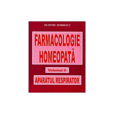 Farmacologie homeopată - Volumul II - Aparatul respirator
