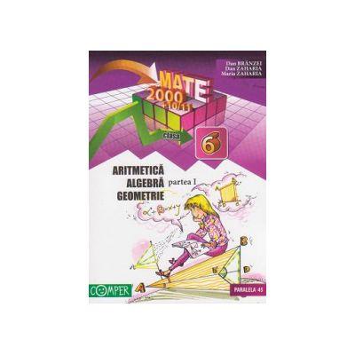 Mate 2000+10/11 - Aritmetica, algebra, geometrie. Clasa a VI-a, partea I (anul scolar 2010-2011)