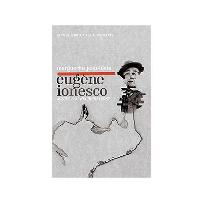 Eugène Ionesco: mistic sau necredincios?