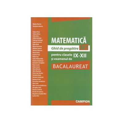 MATEMATICA M1 Ghid de pregatire pentru clasele IX-XII si examenul de BACALAUREAT