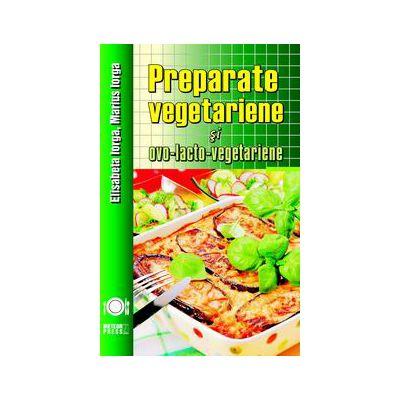 Preparate vegetariene si ovo-lacto-vegetariene