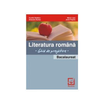 Literatura romana - bacalaureat - ghid de pregatire