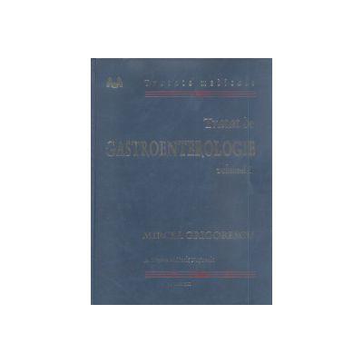 Tratat de gastroenterologie vol. I şi II