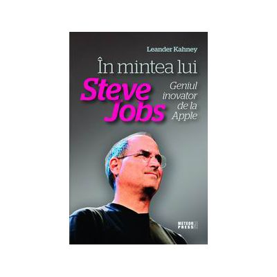 In mintea lui Steve Jobs