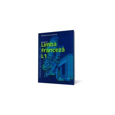 Limba franceză L1. Manual pentru clasa a XI-a