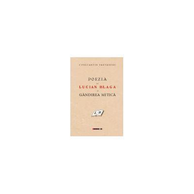 Poezia lui Lucian Blaga şi gândirea mitică