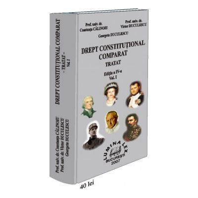 Drept constitutional comparat Tratat, 2 vol.