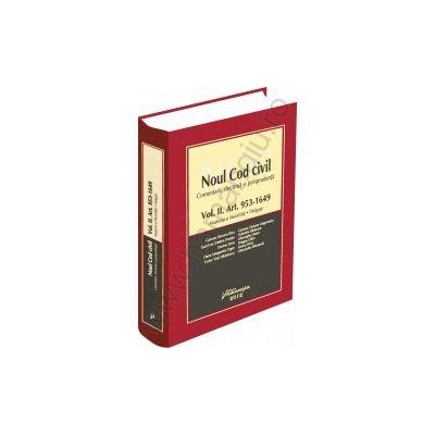 Noul Cod civil - comentarii, doctrina, jurisprudenta - Vol. II