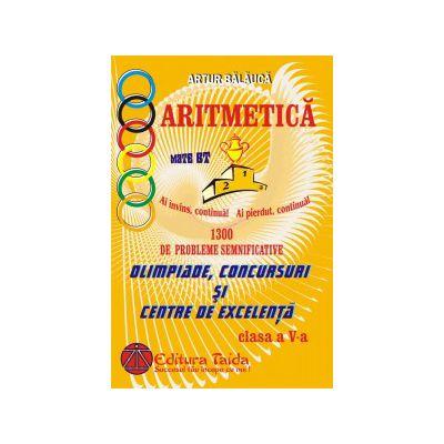 Olimpiade, Concursuri si Centre de Excelenta - 1300 de probleme semnificative pentru clasa a V-a