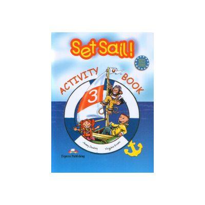 Set Sail! (Level 3): Activity Book ( Caietul elevului)