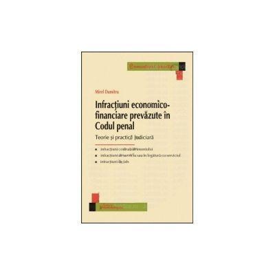 Infractiuni economico-financiare prevazute in Codul penal