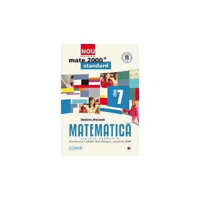 Mate 2012 Standard MATEMATICA. ALGEBRA, GEOMETRIE. CLASA A VII-A