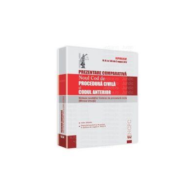 Prezentare comparativa noul Cod de procedura civila si Codul anterior Republicat în M.Of. nr. 545 din 3 august 2012