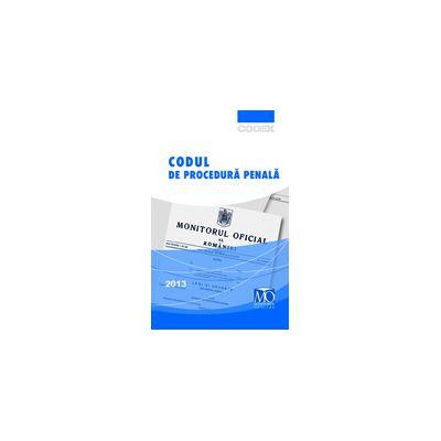 Codul de procedură penală, ediția August 2013