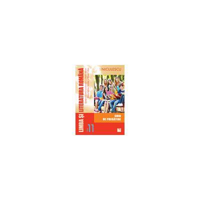 Limba şi literatura română 2013 clasa a XI-a - Ghid de pregătire