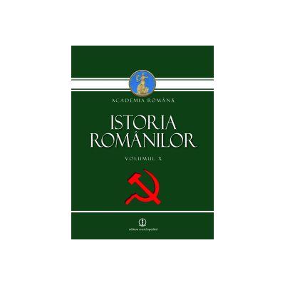 ISTORIA ROMANILOR - volumul X