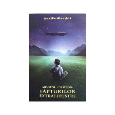Minienciclopedia fapturilor extraterestre
