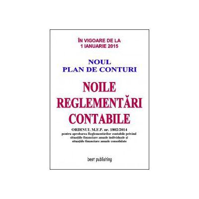 Noile reglementari contabile A4 - editia a X-a - 8 ianuarie 2015 Ordinul M. F. P. nr. 1802/2014