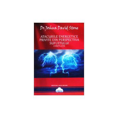 Atacurile energetice privite din perspectiva sufletului