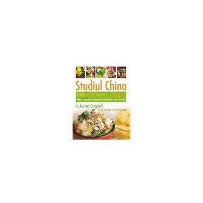 Studiul China – Colecţia de reţete a vedetelor Reţete vegetariene integrale de la bucătarii voştri favoriţi